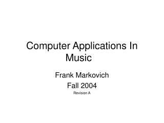 Computer Applications In Music