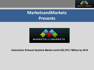 Automotive Exhaust Systems Market - Trends & Forecasts to 20
