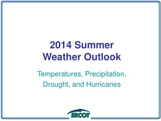 2014 Summer Weather Outlook