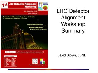 LHC Detector Alignment Workshop Summary