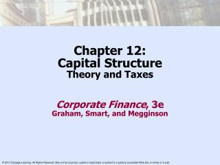 Chapter 12: Capital Structure Theory and Taxes