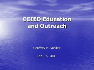 CCIED Education and Outreach