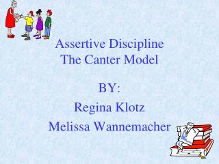 Assertive Discipline The Canter Model