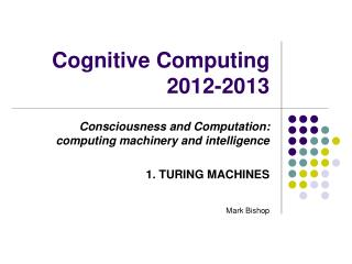 Cognitive Computing 2012-2013