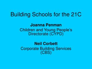 Building Schools for the 21C