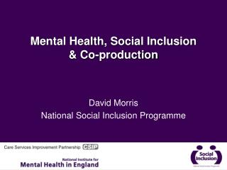 Mental Health, Social Inclusion  & Co-production