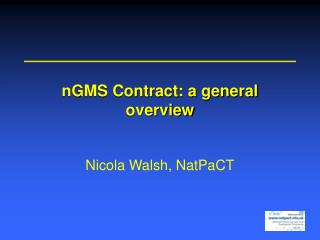 nGMS Contract: a general overview