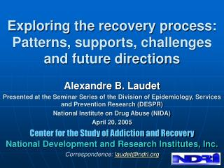 Exploring the recovery process: Patterns, supports, challenges and future directions