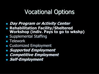 Vocational Options
