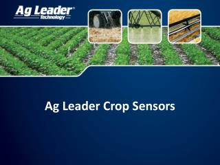 Ag Leader Crop Sensors