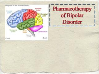 Pharmacotherapy of Bipolar Disorder