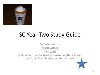SC Year Two Study Guide