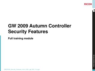 GW 2009 Autumn Controller Security Features