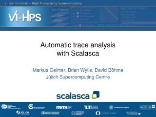 Automatic trace analysis with Scalasca