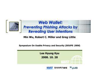 Web Wallet:  Preventing Phishing Attacks by Revealing User Intentions