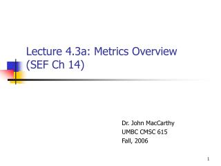 Lecture 4.3a: Metrics Overview (SEF Ch 14)