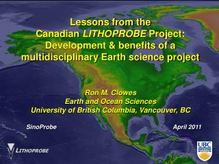 Lessons from the  Canadian  LITHOPROBE  Project:  Development & benefits of a