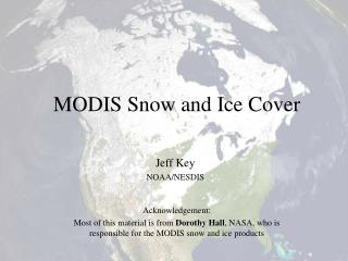 MODIS Snow and Ice Cover