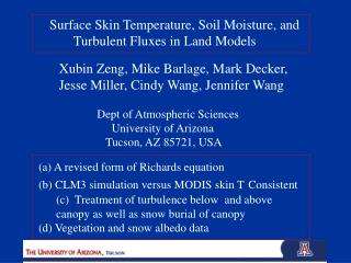 Surface Skin Temperature, Soil Moisture, and        Turbulent Fluxes in Land Models