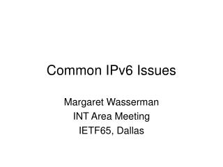 Common IPv6 Issues
