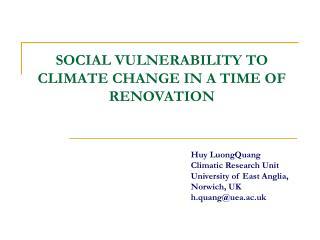 SOCIAL VULNERABILITY TO  CLIMATE CHANGE IN A TIME OF RENOVATION