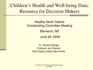 Children's Health and Well-being Data: Resource for Decision Makers