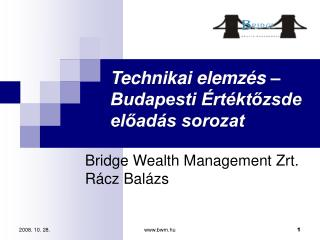 Technikai elemzés –  Budapesti Értéktőzsde előadás sorozat