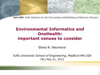 Environmental Informatics and OneHealth: important venues to consider