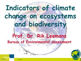 Indicators of climate change on ecosystems and biodiversity