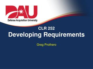 CLR 252 Developing Requirements
