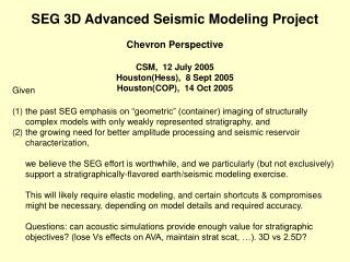 SEG 3D Advanced Seismic Modeling Project Chevron Perspective CSM,  12 July 2005