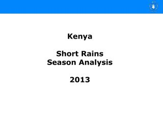 Kenya Short Rains  Season Analysis 2013