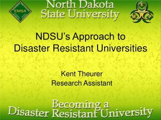NDSU's Approach to Disaster Resistant Universities