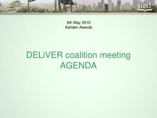 DELiVER coalition meeting AGENDA