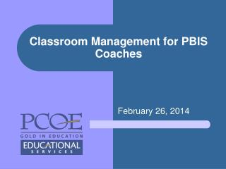 Classroom Management for PBIS Coaches