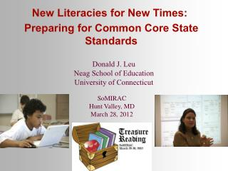 New Literacies for New Times:  Preparing for Common Core State Standards