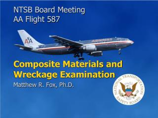 Composite Materials and Wreckage Examination