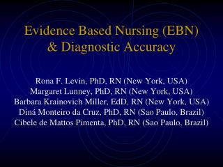 Evidence Based Nursing (EBN) & Diagnostic Accuracy