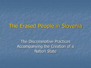 The Erased People in Slovenia