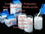 Corporate Dairy Production: How the Industry Profits at Our Expense  Jason McVay Urban Studies 515 Race Poverty  the Urb