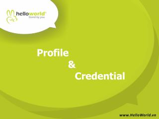 Profile             &    Credential