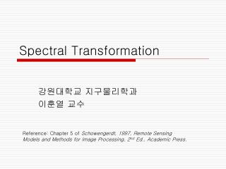 Spectral Transformation