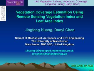 Vegetation Coverage Estimation Using Remote Sensing Vegetation Index and Leaf Area Index