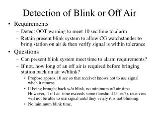 Detection of Blink or Off Air