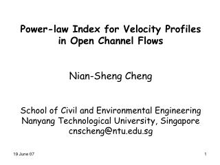 Power-law Index for Velocity Profiles  in Open Channel Flows Nian-Sheng Cheng