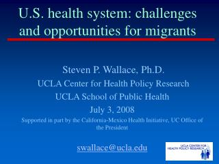 U.S. health system: challenges and opportunities for migrants