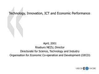 Technology, Innovation, ICT and Economic Performance