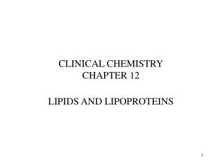 CLINICAL CHEMISTRY CHAPTER 12