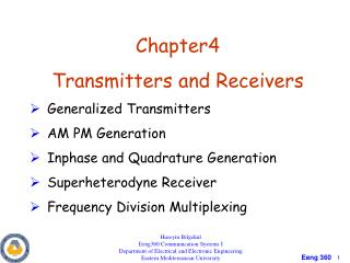 Chapter4 Transmitters and Receivers Generalized Transmitters AM PM Generation Inphase and Quadrature Generation Superhet