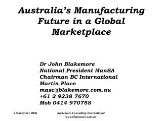 Australia's Manufacturing Future in a Global Marketplace